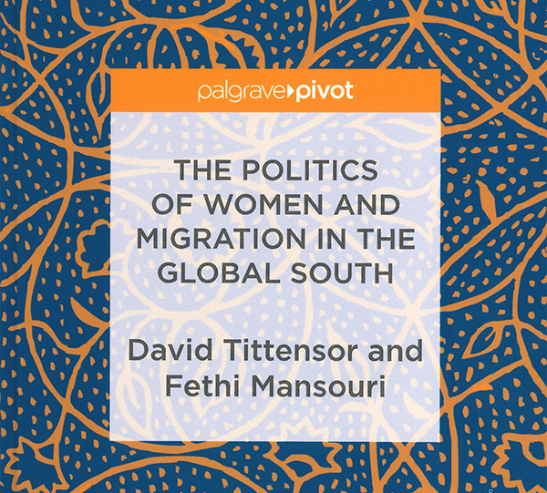 New Book: The Politics of Women and Migration in the Global South